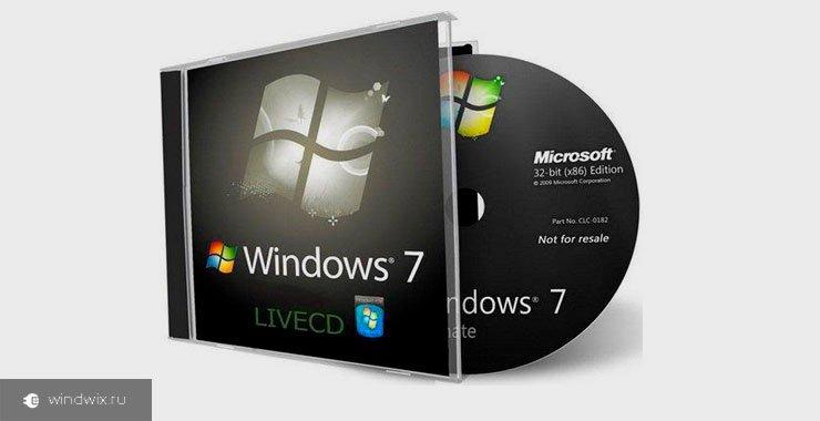 Что такое Live CD Windows 7? Как создать и правильно использовать