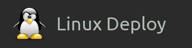 Linux Deploy для установки линукса на андроид